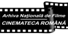 Arhiva Nationala de filme – Cinemateca Romana