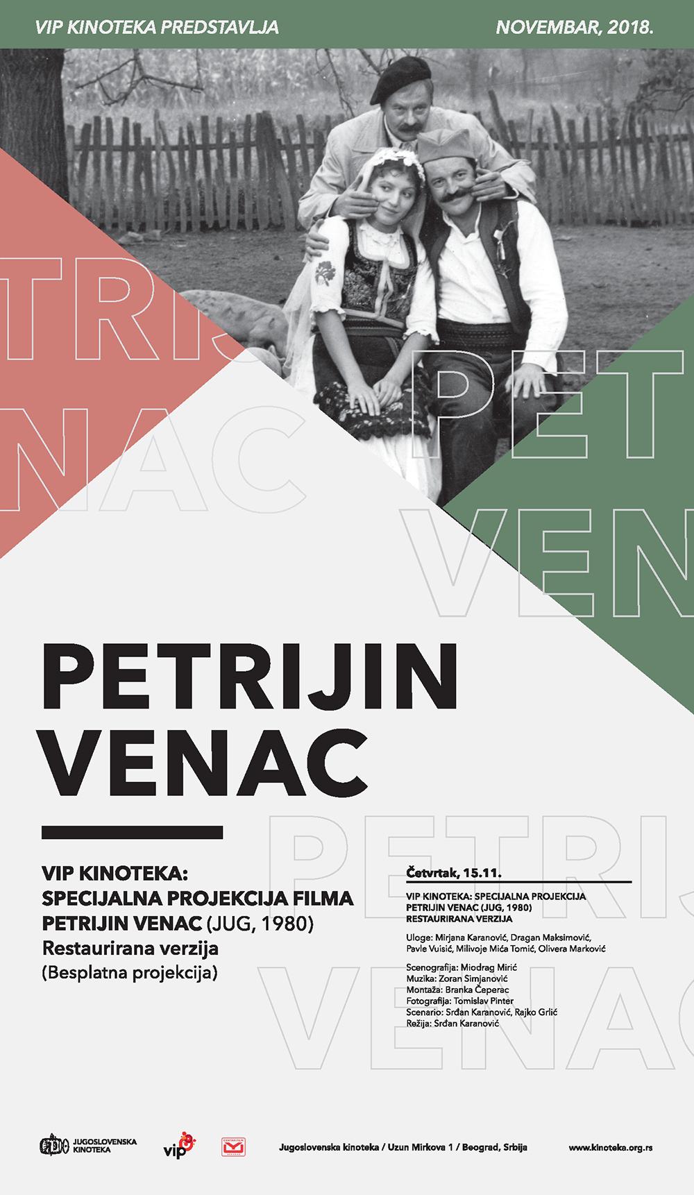 VIP KINOTEKA – PETRIJIN VENAC PRIVJU