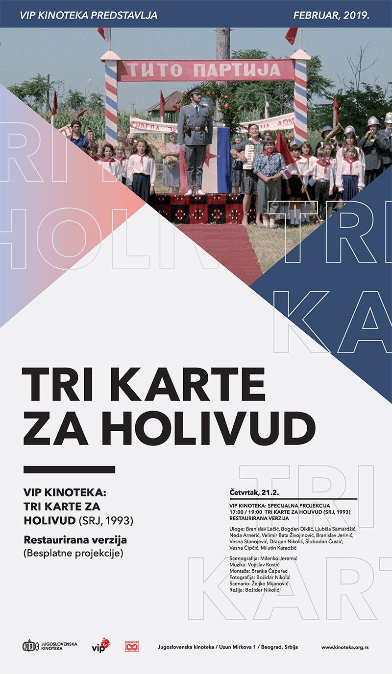 VIP KINOTEKA – Tri karte za Holivud feb 2019 plakat